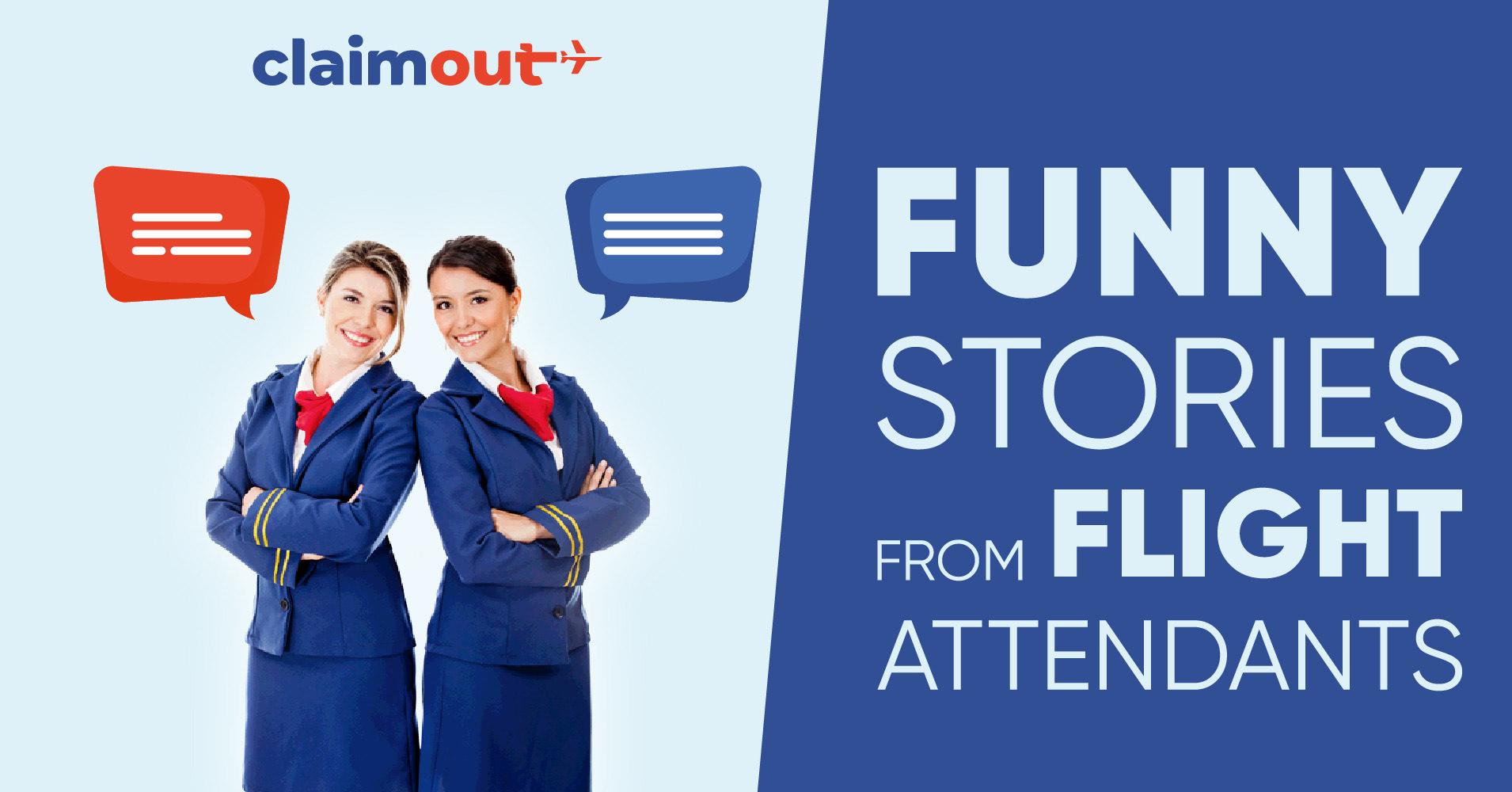 Funny Stories from Flight Attendants