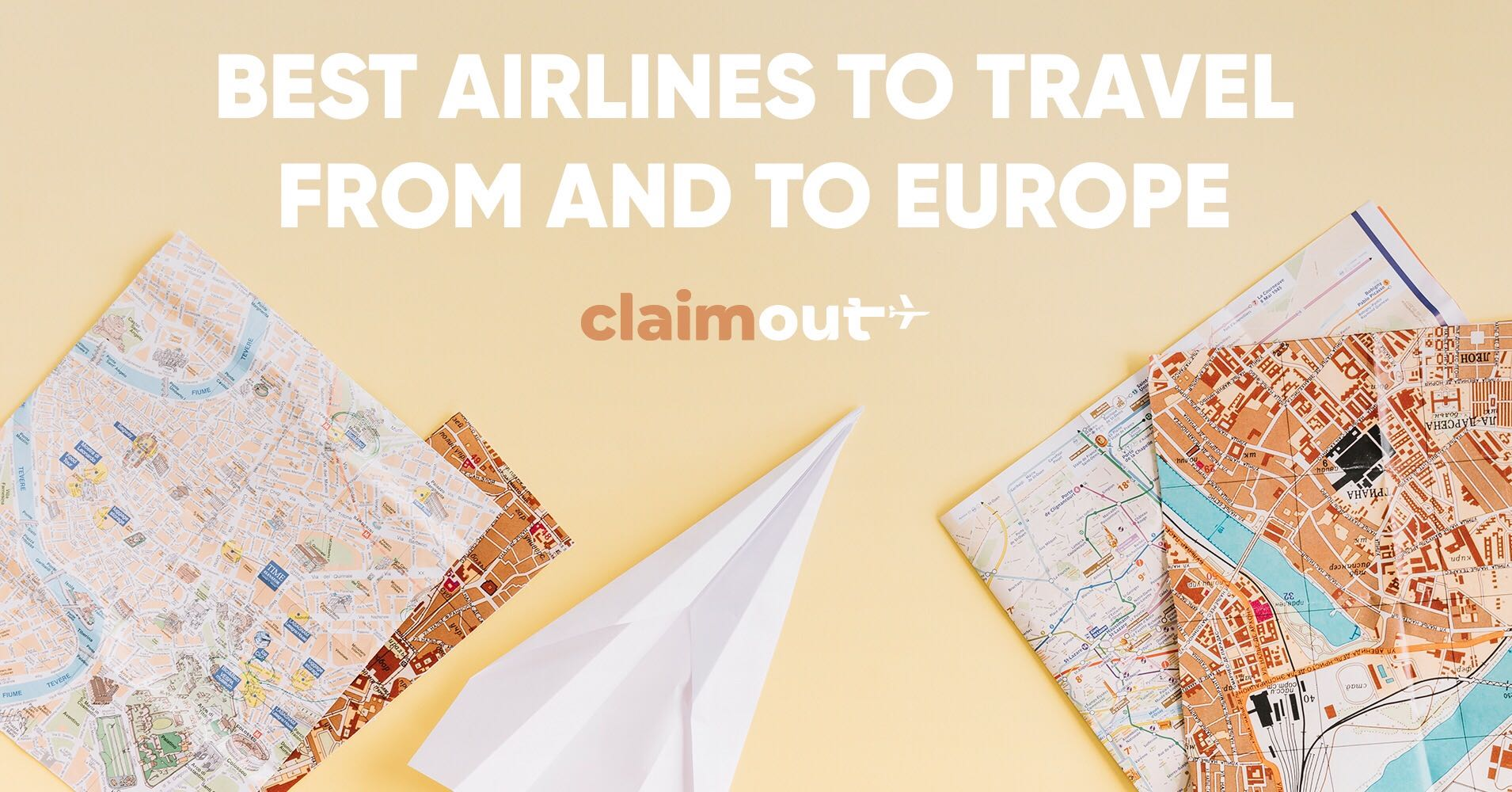 The Best airlines to travel FROM and TO Europe