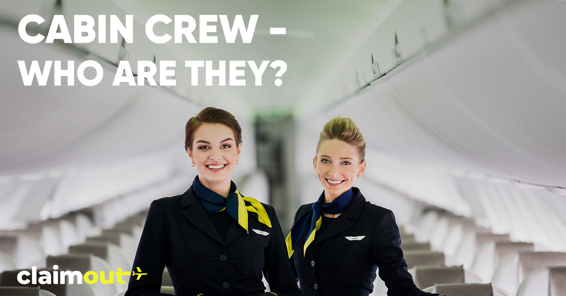 Cabin Crew and their role in the Airline industry
